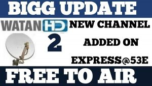 Watan HD 2 New TP Frequency Working Transponder Today Update 2019